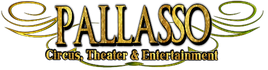 Pallasso Circus, Theater & Entertainment