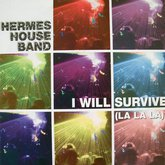 hermes-house-band-i-will-survive-la-la-la.large.jpg