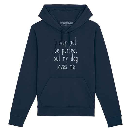 Hoodie Dog 'I may not be perfect'