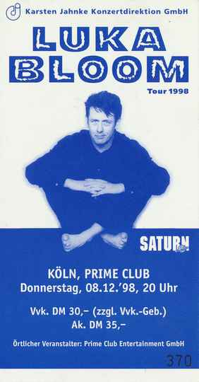 Luka Bloom - Prime Club, Cologne, December 8, 1998 [Germany] - Ticket Stub