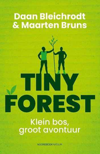 Tiny Forest Klein bos, groot avontuur