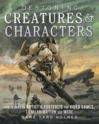 Designing creatures & characters - Marc Taro Holmes