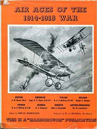 Air Aces of the 1914-1918 War - Bruce Robertson