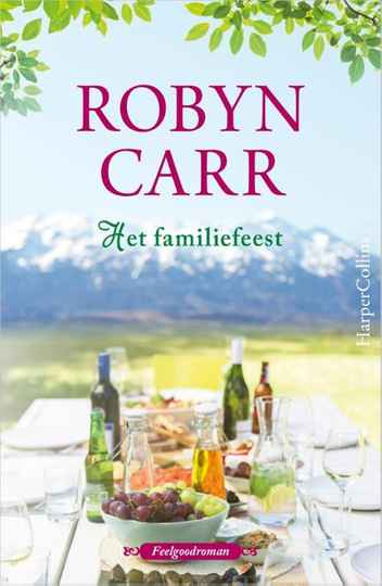 3. Het familiefeest - Robyn Carr