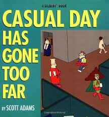 9. Casual day has gone too far - Dilbert