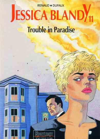 11. Trouble in Paradise