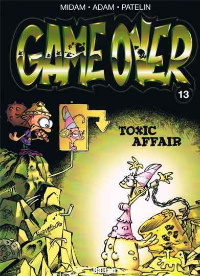 13. Toxic affair - Game Over
