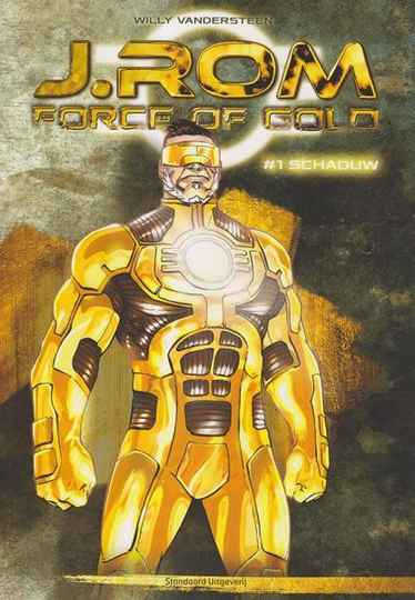 J.Rom - Force of Gold (INCL Golden MEMBERSHIP!)   (Compleet)