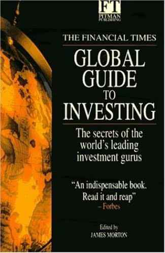 Global Guide to Investing - James Morton