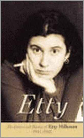 The letters and diaries of Etty Hillesum 1941-1943 - Etty Hillesum