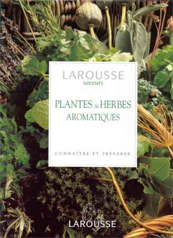 Plantes & Herbes aromatiques - Andi Clevely