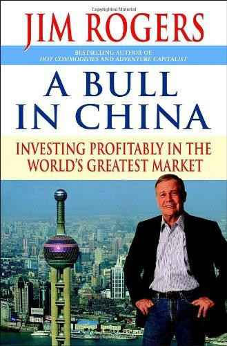 A bull in China - Jim Rogers