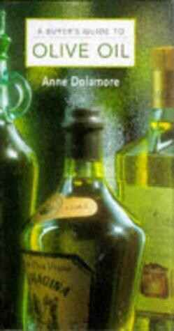 """A buyer's guide to """"Olive Oil"""" - Anne Dolamore"""