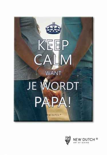 Tegel Keep Calm Want je wordt papa