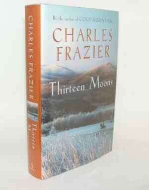 Charles Frazier - Thirteen Moons (ENGLISH)