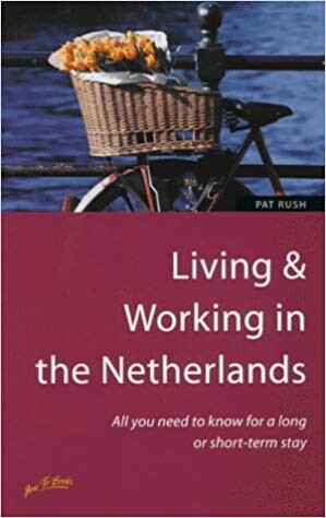 Pat Rush - Living & Working in the Netherlands