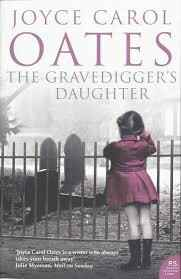 Joyce Carol - Oates the Gravedigger's Daughter (ENGLISH)