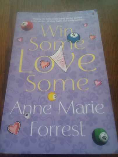 Anne Marie Forrest - Win some love some