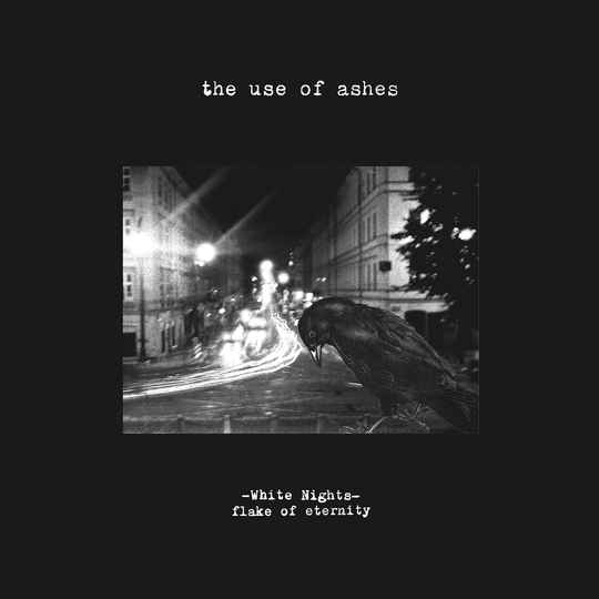 TF108 // THE USE OF ASHES - WHITE NIGHTS: FLAKE OF ETERNITY (LP)