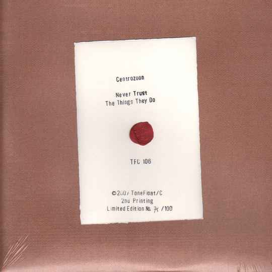 TF/C106 - CENTROZOON - NEVER TRUST THE THINGS THEY DO (CLEAR VINYL LP)