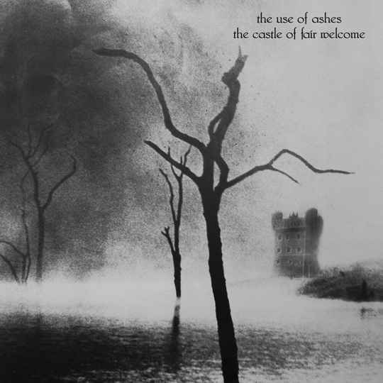 TF019 // THE USE OF ASHES - THE CASTLE OF FAIR WELCOME (CD)
