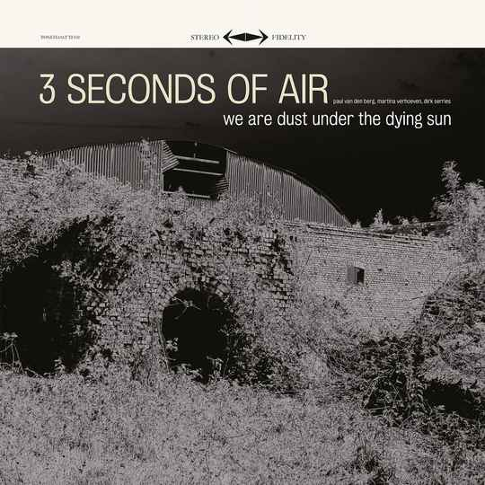 TF110-111 // 3 SECONDS OF AIR - WE ARE DUST UNDER THE DYING SUN (LP + CD)