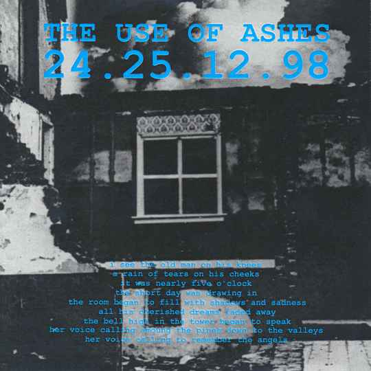 """TF009 // THE USE OF ASHES - 24.25.12.98 (7"""")"""