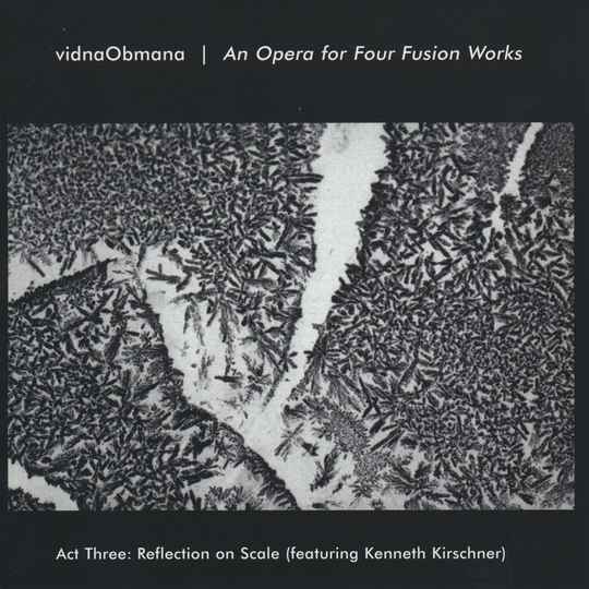 79499 // VIDNAOBMANA - AN OPERA FOR FOUR FUSION WORKS ACT THREE (CD)