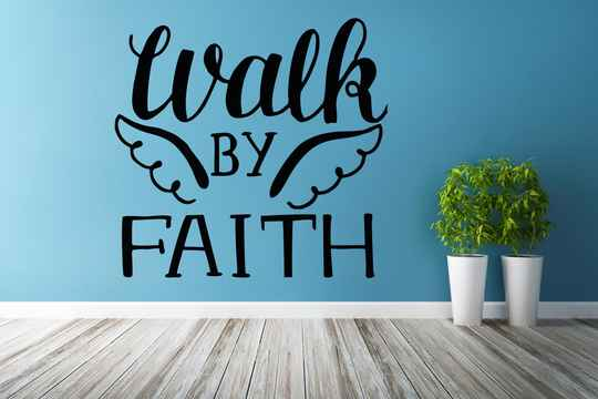 Muursticker 191116 - Walk by faith