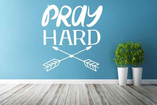 Muursticker 191113 - Pray hard