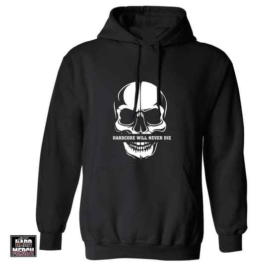 Hardcore will never die hoodie | OHM original