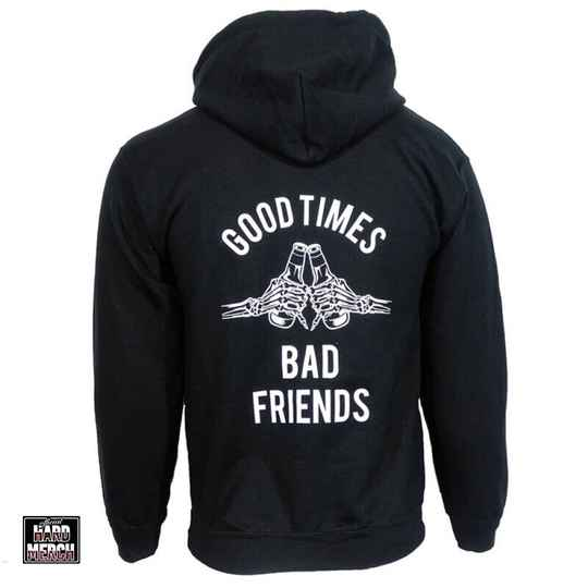 Ga Je Lekker Good Times & Bad Friends Hoodie