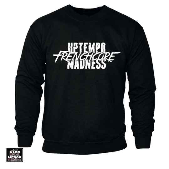 Uptempo Frenchcore Madness sweater