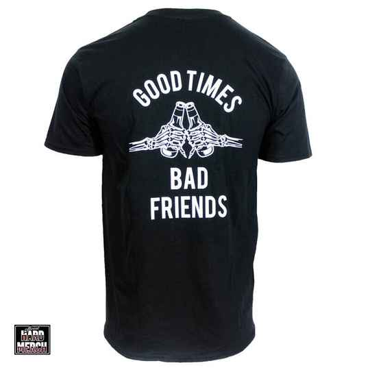 Ga Je Lekker Good Times & Bad Friends T-shirt