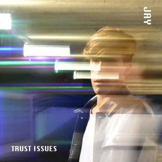 JAY - Trust Issues (Official Audio)