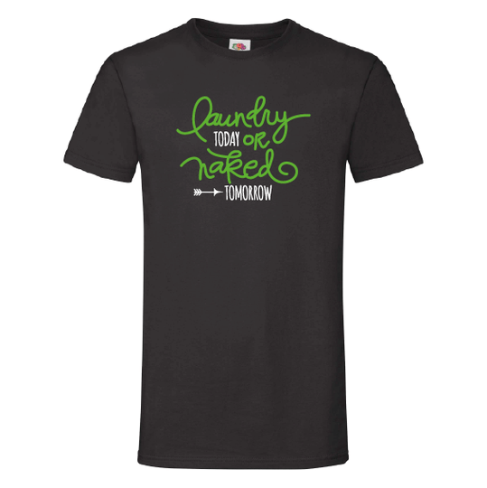 Humor t-shirts | Laundry today