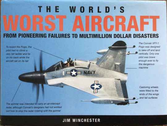 The World's Worst Aircraft -Jim Winchester