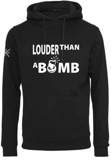 Hoodie Louder Than A Bomb