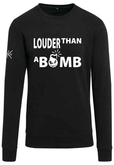 Sweater Louder Than A Bomb