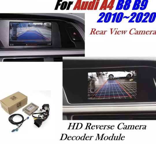 Auto Achter Reverse Camera Voor Audi A4 B8 B9 Mmi 2011 ~ 2020 Interface Adapter Parking Backup Camera Sluit Originele screen