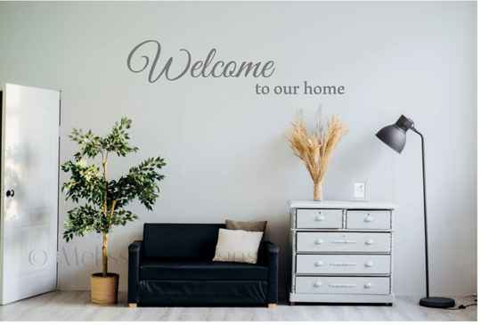 Welcome to our home sticker