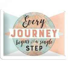 metaal plaat 'every journey begins with a single step'