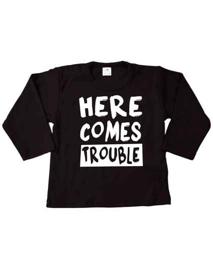 Shirtje Here Comes Trouble