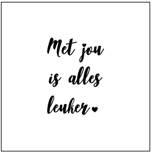 CARD - Met jou is alles leuker