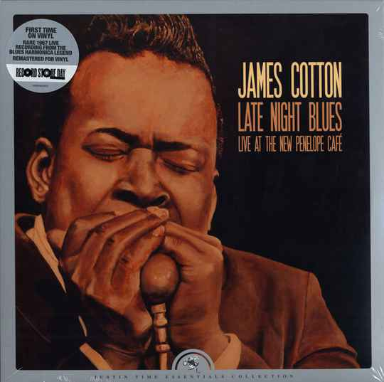Cotton, James – Late Night Blues (Live at The New Penelope Café)