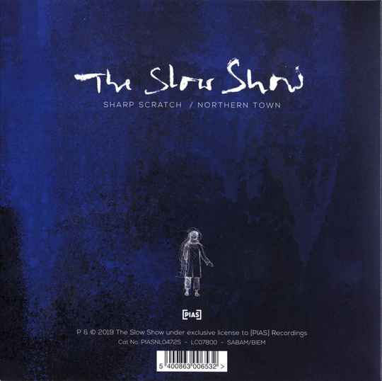 Slow Show, the - Sharp Scratch / Northern Town