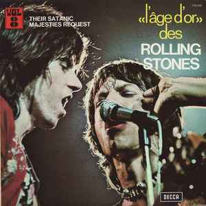 Rolling Stones, the – «L'âge D'or» Des Rolling Stones - Vol. 8 - Their Satanic Majesties Request