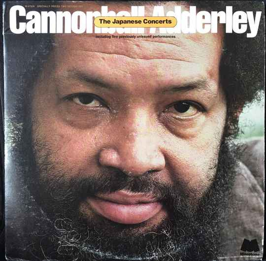 Adderley, Cannonball – The Japanese Concerts