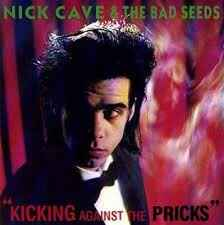 "Cave, NIck - ""Kicking against the pricks"""