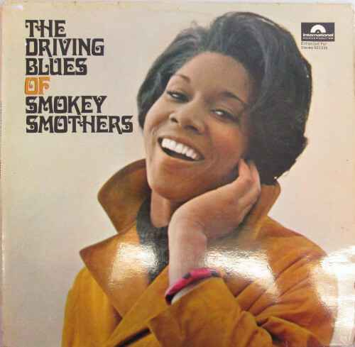 Smokey Smothers - the driving blues